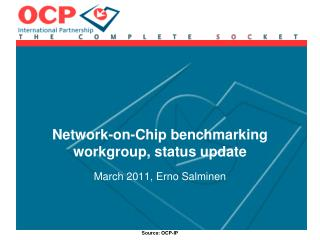 Network-on-Chip benchmarking workgroup, status update