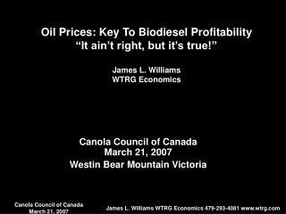 Canola Council of Canada March 21, 2007 Westin Bear Mountain Victoria