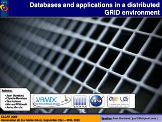 Databases and applications in a distributed GRID environment