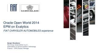 Oracle Open World 2014 EPM on  Exalytics FIAT CHRYSLER AUTOMOBILES experience