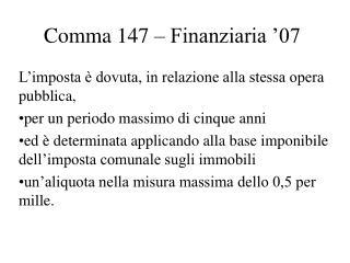 Comma 147 – Finanziaria '07