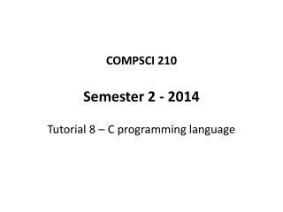 COMPSCI 210 Semester 2 - 2014