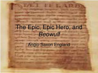 The Epic, Epic Hero, and  Beowulf