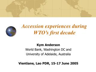 Accession experiences during WTO s first decade