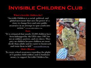 Invisible Children Club