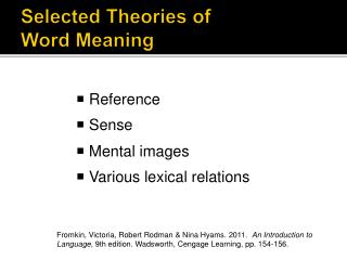 Selected Theories of  Word Meaning