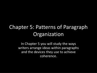 Chapter 5: Patterns of Paragraph Organization