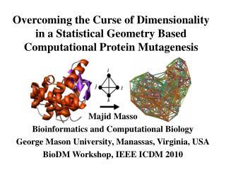 Majid Masso Bioinformatics and Computational Biology