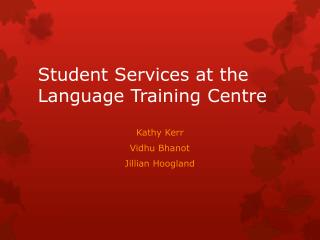 Student Services at the Language Training Centre