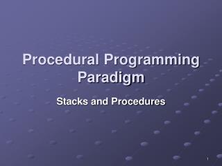 Procedural Programming Paradigm