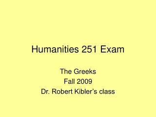 Humanities 251 Exam