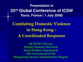 Combating Domestic Violence  in Hong Kong    A Coordinated Response