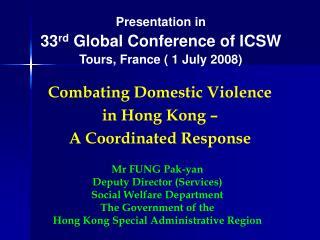 Combating Domestic Violence  in Hong Kong    A Coordinated Response