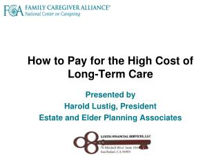 How to Pay for the High Cost of Long-Term Care