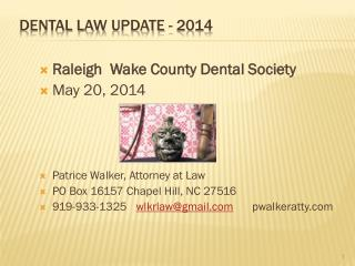 DENTAL LAW  UPDate  - 2014