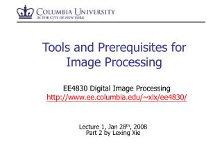 Tools and Prerequisites for Image Processing