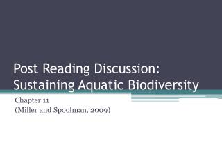 Post Reading Discussion: Sustaining Aquatic Biodiversity