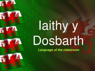 Iaithy y Dosbarth