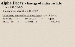 Alpha Decay -  Energy of alpha particle