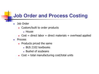 Job Order and Process Costing