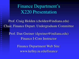Finance Department�s X220 Presentation