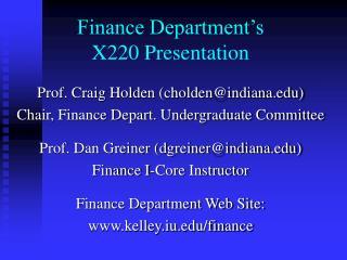 Finance Department's X220 Presentation