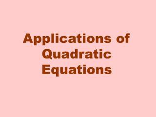 Applications of Quadratic Equations