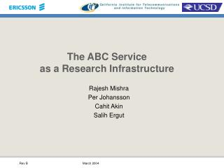 The ABC Service as a Research Infrastructure