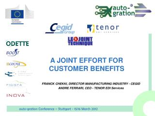 A JOINT EFFORT  FOR CUSTOMER BENEFITS
