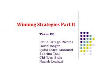 Winning Strategies Part II