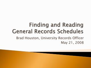 Finding and Reading General Records Schedules