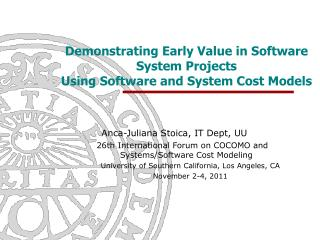 Demonstrating Early Value in Software System Projects Using Software and System Cost Models