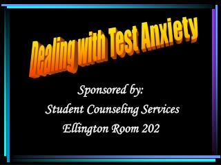 Sponsored by:  Student Counseling Services Ellington Room 202