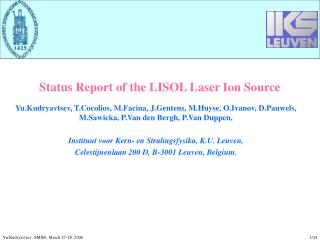 Status Report of the LISOL Laser Ion Source