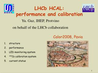 LHCb HCAL:  performance and calibration