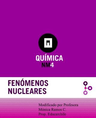 Modificado por Profesora Mónica Ramos C. Prop. Educarchile