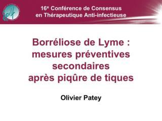 BORRELIOSE DE LYME:MESURES PREVENTIVES APRES PIQURE DE TIQUES