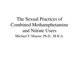 The Sexual Practices of Combined Methamphetamine and Nitrate Users
