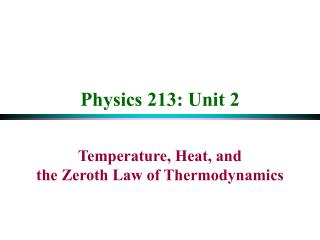 Physics 213: Unit 2