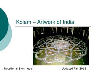 Kolam – Artwork of India