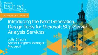 Introducing the Next Generation  Design Tools for Microsoft SQL Server Analysis Services