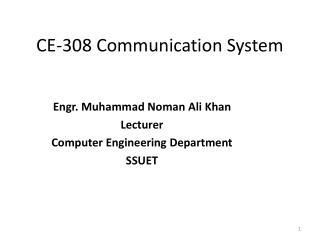 CE-308 Communication System