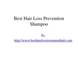 Best Hair Loss Prevention Shampoo