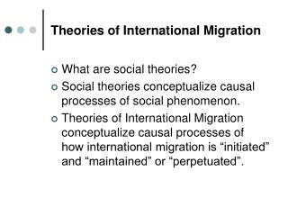 Theories of International Migration