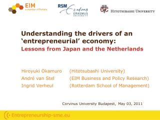 Understanding the drivers of an 'entrepreneurial' economy:  Lessons from Japan and the Netherlands