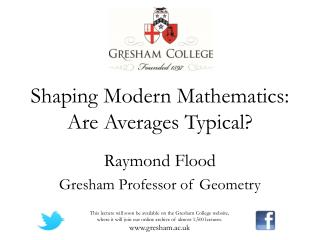 Shaping Modern Mathematics: Are Averages Typical?