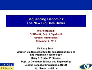 Sequencing Genomics: The New Big Data Driver