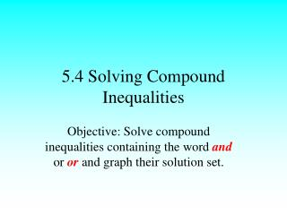 5.4 Solving Compound Inequalities