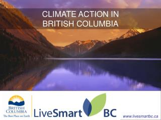 CLIMATE ACTION IN BRITISH COLUMBIA