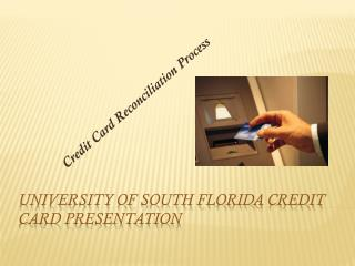 University of South Florida Credit Card Presentation
